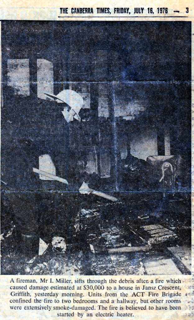 The fire damaged that corner of the house only and was re-built with the insurance money. Unfortunately I had left a lot of my old drawings, including the Cartmel Priory measured drawings up in the roof space and they were lost in the fire. Cutting from Canberra Times 16 July 1976
